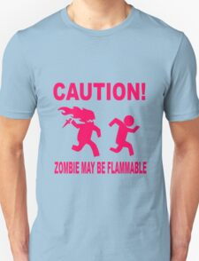 Zombie may be flammable T-Shirt