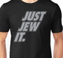 Just Jew It! Unisex T-Shirt