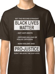 Black Lives Matter Movement Synopsis Classic T-Shirt