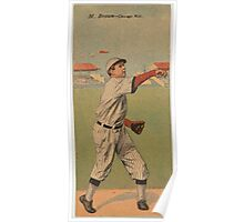 Benjamin K Edwards Collection Mordecai Brown Arthur Hofman Chicago Cubs baseball card portrait Poster