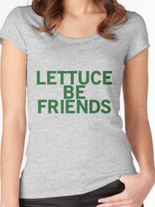 LETTUCE BE FRIENDS (Bold, Green font) Women's Fitted Scoop T-Shirt