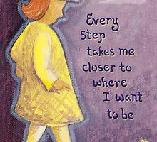 Every step takes me... by MaryWhimsie