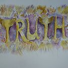 Truth (word illustration.) by Amanda Gazidis