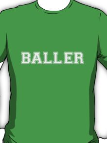 Baller T-Shirt