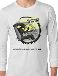 In the car no one can hear you sing. Long Sleeve T-Shirt