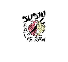 SUSHI Eat Me Raw Photographic Print