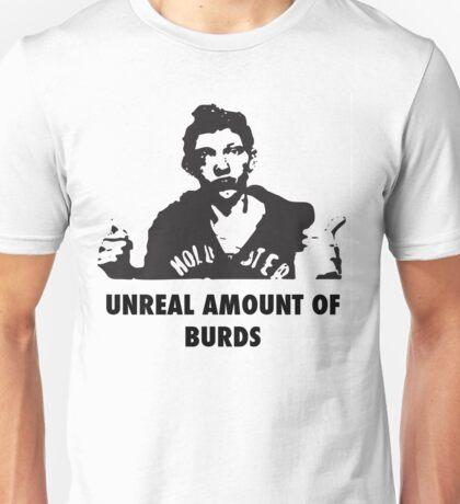 UNREAL amount of Burds Unisex T-Shirt