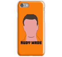 Rudy Wade - iPhone iPhone Case/Skin