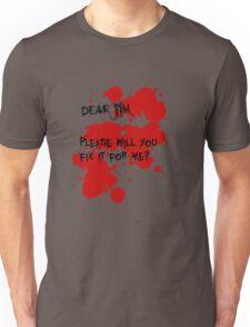 Dear Jim... Unisex T-Shirt
