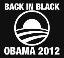 OBAMA 2012 | BACK IN BLACK by American Swagga