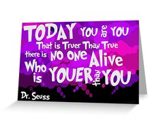 Dr. Seuss Youer Than You Greeting Card