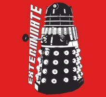 EXTERMINATE - Dalek - Dr Who