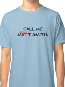 Call me John Smith - Matt Smith Doctor Who black Classic T-Shirt