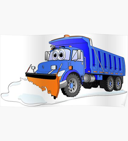 Blue Snow Plow Cartoon Dump Truck Poster