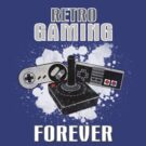 Retro Gaming Forever by thehookshot
