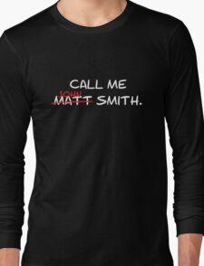 Call me John Smith - Matt Smith Doctor Who white Long Sleeve T-Shirt