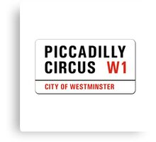 Piccadilly Circus, London Street Sign, UK Canvas Print
