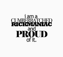 I'm A Cumberbatched Rickmaniac and Proud Of It. Womens Fitted T-Shirt