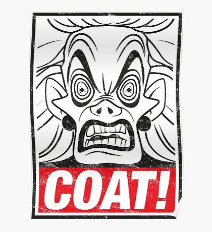 COAT! Cruella De Vil Poster