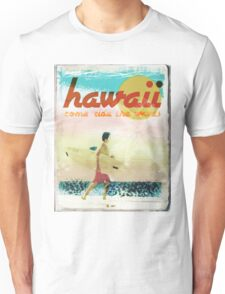 HAWAII AD - COME RIDE THE WAVES Unisex T-Shirt