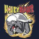 Honey Badger. He's OVER 9000!  by jimiyo