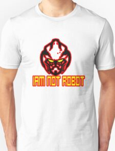 Iam Not Robot T-Shirt