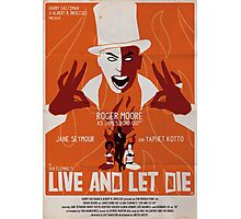 Live And Let Die Photographic Print