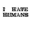 I hate humans by SixPixeldesign