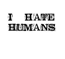 I hate humans Photographic Print