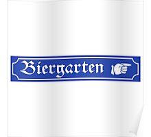 Biergarten Sign, Bayern, Germany Poster