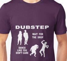 DubStep Dance - Wait for the Drop Unisex T-Shirt