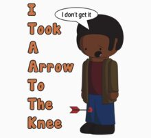 I Took A Arrow To The Knee by Retromon
