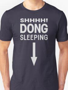 SHHHH! DONG SLEEPING Unisex T-Shirt