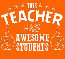 This Teacher Has Awesome Students by fashionera
