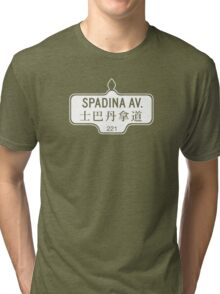 Spadina Avenue, Toronto Street Sign, Canada - Contrast Version Tri-blend T-Shirt