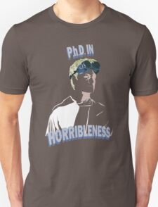 Proof of Horribleness Unisex T-Shirt