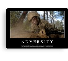 Adversity: Inspirational Quote and Motivational Poster Canvas Print
