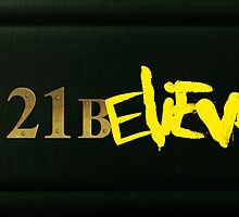 221BELIEVE by PineappleGear