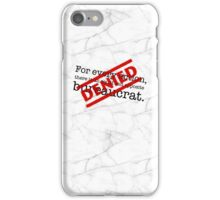 Newton's 1st Law Of Bureaucracy iPhone Case/Skin