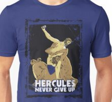 HERCULES NEVER GIVE-UP Unisex T-Shirt
