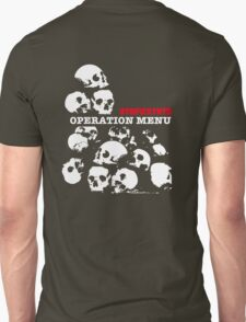 Operation Menu Unisex T-Shirt