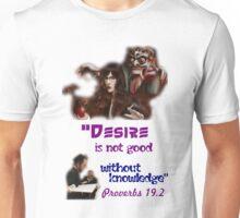 Desire is not Good Unisex T-Shirt
