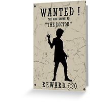 Wanted (Doctor Who) Greeting Card