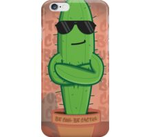 Just A Cool Cactus iPhone Case/Skin