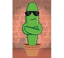 Just A Cool Cactus Photographic Print