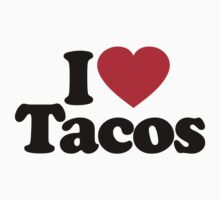 I Love Tacos by iheart