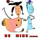 Be Mine by IrisGelbart