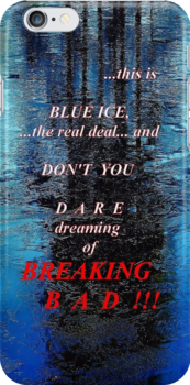 Blue Ice Breaking Bad iPhone case by ivDAnu