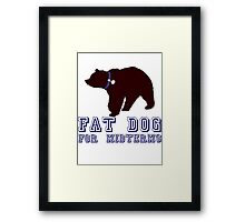 Fat Dog For Midterms Framed Print