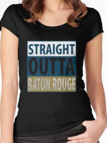 Straight Outta Baton Rouge Women's Fitted Scoop T-Shirt